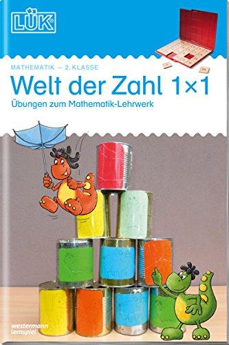 LÜK-Übungshefte: LÜK: 2. Klasse - Mathematik: Welt der Zahl 1x1 - Übungen angelehnt an das Lehrwerk