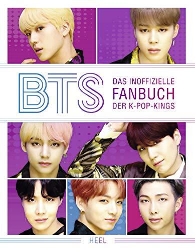 BTS: Das inoffizielle Fanbuch der K-Pop-Kings