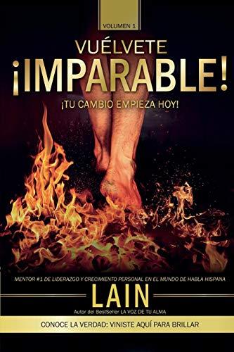 ¡Vuélvete Imparable! Volumen I: 1 (Saga ¡Vuélvete Millonario!)