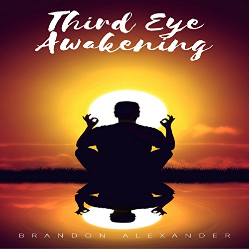 Third Eye: Third Eye Awakening audiobook cover art
