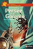 Persée et la Gorgone - Petites histoires de la Mythologie - Dès 9 ans