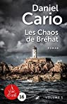 Les Chaos de Brehat - 2 volumes (grands caractères) par Cario