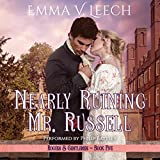 Nearly Ruining Mr Russell: Rogues and Gentlemen, Book 5