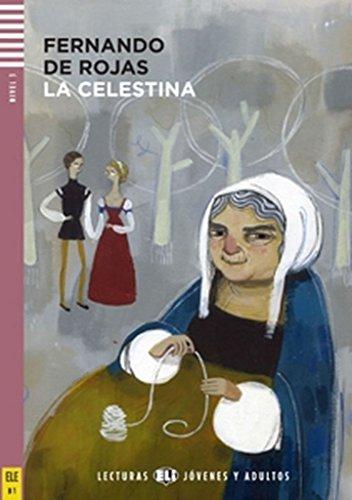 La Celestina. Con espansione online [Lingua spagnola]: La Celestina + downloadable audio