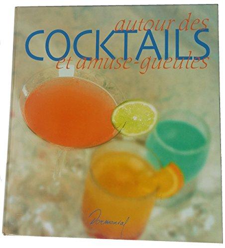 Autour des cocktails et amuse-gueules
