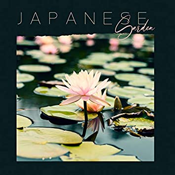 Japanese Garden: New Age Relaxation, Healing Therapy & Yoga