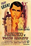 - Arsenic and Old Lace Cary Grant Italian Version Vintage Movie Poster 1-24x36