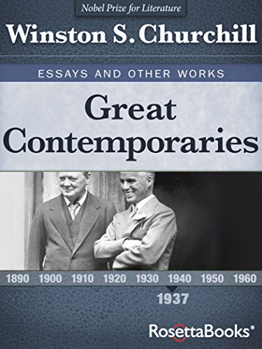 Amazon Com Great Contemporarie 1937 Winston S Churchill Essay And Other Work Book 3 Ebook Kindle Store Collected Essays