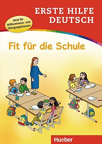Erste Hilfe Deutsch – Fit für die Schule: Buch