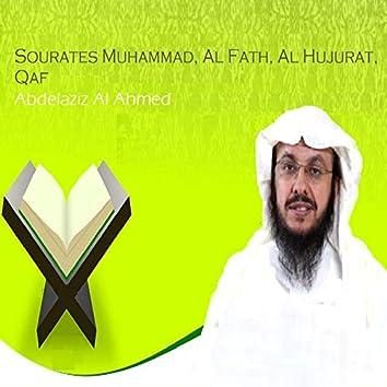 Sourates Muhammad, Al Fath, Al Hujurat, Qaf (Quran)