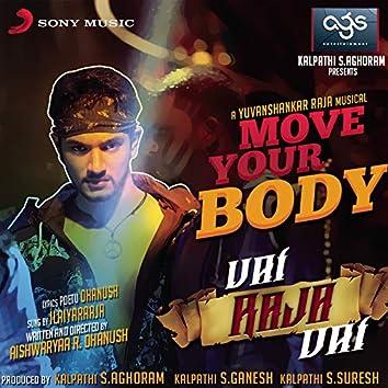 """Move Your Body (From """"Vai Raja Vai"""")"""