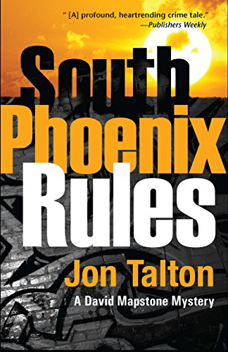 Image of South Phoenix Rules (David Mapstone Mysteries)