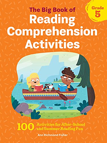 Compare Textbook Prices for The Big Book of Reading Comprehension Activities, Grade 5: 100 Activities for After-School and Summer Reading Fun  ISBN 9781648763328 by Fisher, Ann Richmond