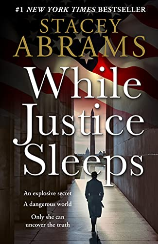 While Justice Sleeps: the number 1 New York Times bestseller: a gripping new thriller that will keep...