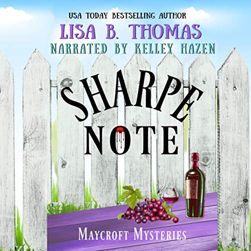 Sharpe Note: Sour Grapes of Wrath Audiobook By Lisa B. Thomas cover art