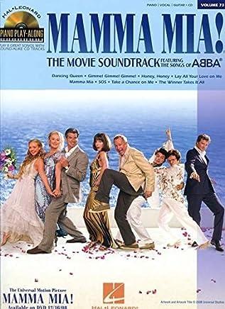 Mamma Mia! - The Movie: Piano Play-Along Volume 73 (Hal Leonard Piano Play-along) by Unknown(2009-02-01)