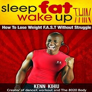 Sleep Fat Wake Up Thin audiobook cover art