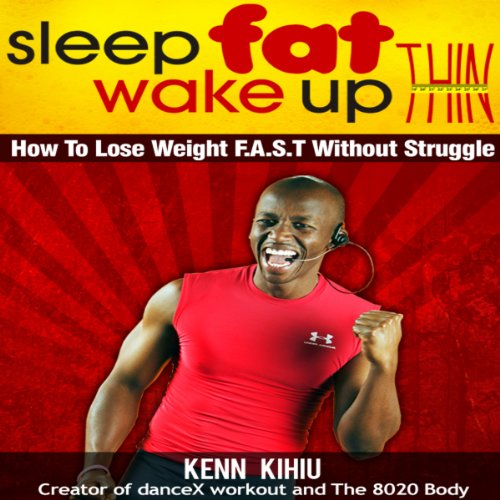 Sleep Fat Wake Up Thin audiobook cover art