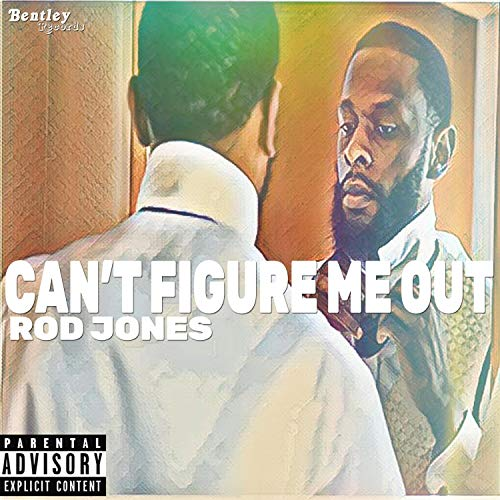Can't Figure Me Out [Explicit]