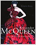 Alexander McQueen: Genius of a Generation - Kristin Knox