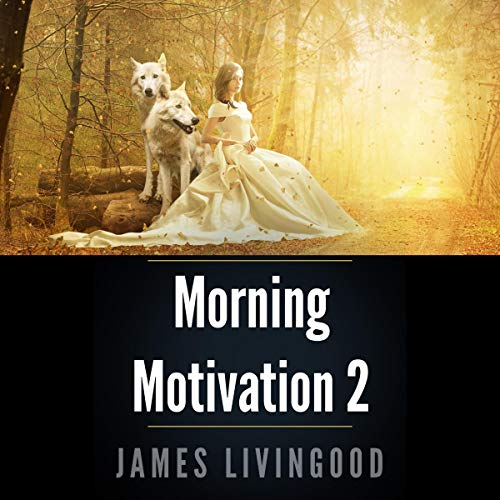 Morning Motivation 2  By  cover art