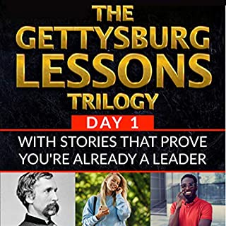 The Gettysburg Lessons Trilogy, Book 1: With Stories That Prove You're Already a Leader audiobook cover art