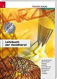 Lehrbuch der Konditorei - Edith Auinger-Pfund