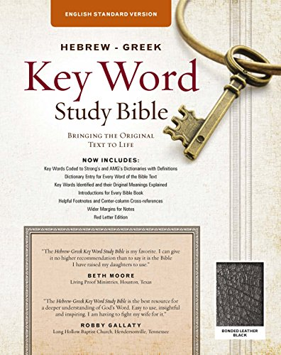 Compare Textbook Prices for The Hebrew-Greek Key Word Study Bible: ESV Edition, Black Bonded Leather Key Word Study Bibles None, ESV Translation, Bonded ed. Edition ISBN 9780899579146 by Baker D.R.E., Dr. Warren Patrick,Zodhiates, Dr. Spiros