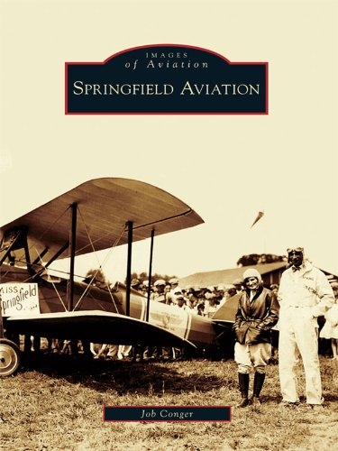 Springfield Aviation (Images of Aviation) (English Edition)