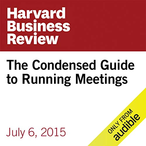 The Condensed Guide to Running Meetings copertina