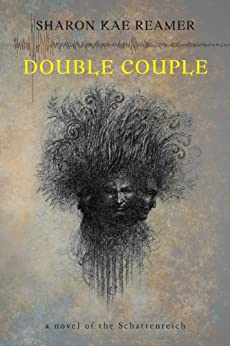 Double Couple: Book 3 of The Schattenreich by [Sharon Kae Reamer]