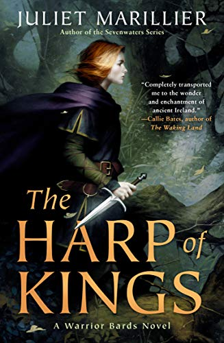 The Harp of Kings (Warrior Bards Book 1)