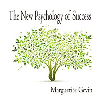 The New Psychology of Success                   By:                                                                                                                                 Marguerite Gevin                               Narrated by:                                                                                                                                 Marguerite Gevin                      Length: 8 hrs and 30 mins     1 rating     Overall 5.0