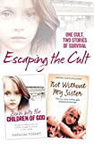 Escaping the Cult: One cult, two stories of survival (English Edition)