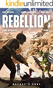 Rebellion (Dark Operator Book 2)
