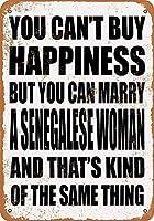 メタルティンサイン-幸せを購入することはできませんが、セネガルの女性と結婚することはできます