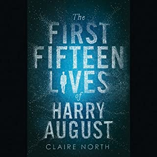 The First Fifteen Lives of Harry August audiobook cover art