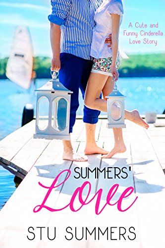 Book: Summers' Love - A Cute and Funny Cinderella Love Story by Stu Summers