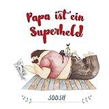 Papa ist ein Superheld - Soosh
