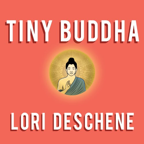 Tiny Buddha: Simple Wisdom for Life's Hard Questions audiobook cover art