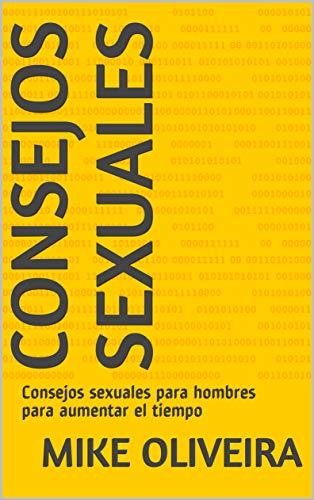 Consejos sexuales: Consejos sexuales para hombres para aumentar el tiempo