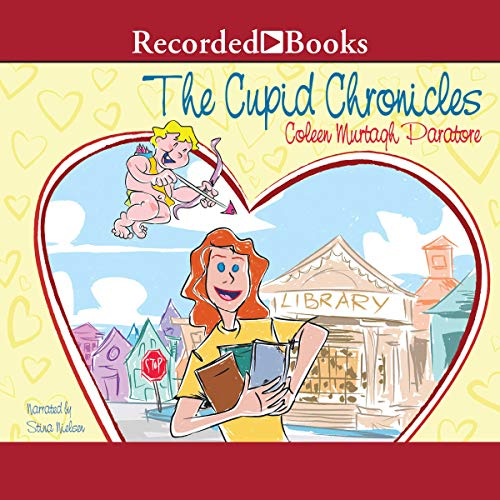 The Cupid Chronicles audiobook cover art
