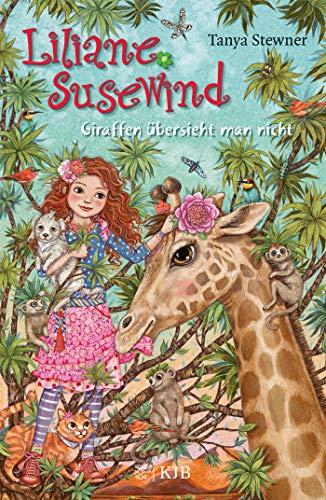 Liliane Susewind – Giraffen übersieht man nicht (Liliane Susewind ab 8, Band 12)