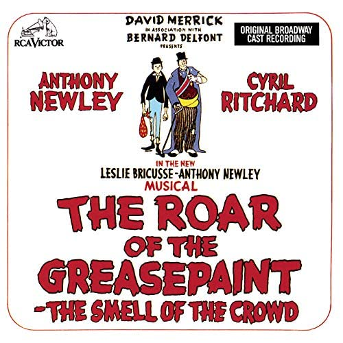 Original Broadway Cast of The Roar of the Greasepaint - The Smell of the Crowd