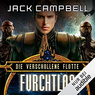 Furchtlos     Die verschollene Flotte 1              Autor:                                                                                                                                 Jack Campbell                               Sprecher:                                                                                                                                 Matthias Lühn                      Spieldauer: 11 Std. und 46 Min.     1.519 Bewertungen     Gesamt 4,5