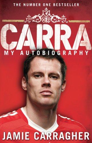Carra: My Autobiography