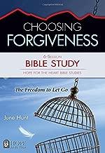 Choosing Forgiveness Bible Study (Hope for the Heart Bible Study Series By June Hunt) (Hope for the Heart Bible Studies)