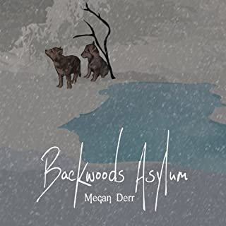 Backwoods Asylum                   By:                                                                                                                                 Megan Derr                               Narrated by:                                                                                                                                 Paul Morey                      Length: 1 hr and 46 mins     39 ratings     Overall 4.3