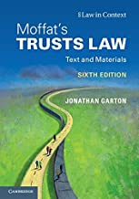 Moffat's Trusts Law: Text and Materials (Law in Context) by Jonathan Garton (2015-08-13)