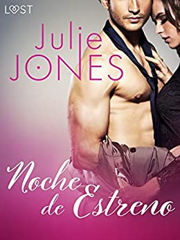 Noche de Estreno de Julie Jones